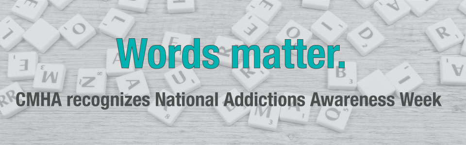 CMHA Thunder Bay recognizes National Addictions Awareness Week