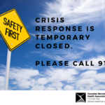 Crisis Response is temporary closed. please call 911