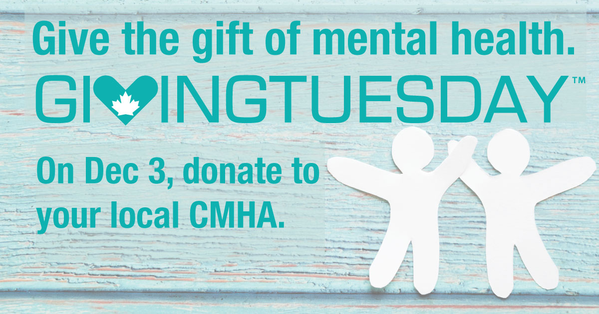 Support mental health, addictions services and awareness for GivingTuesday