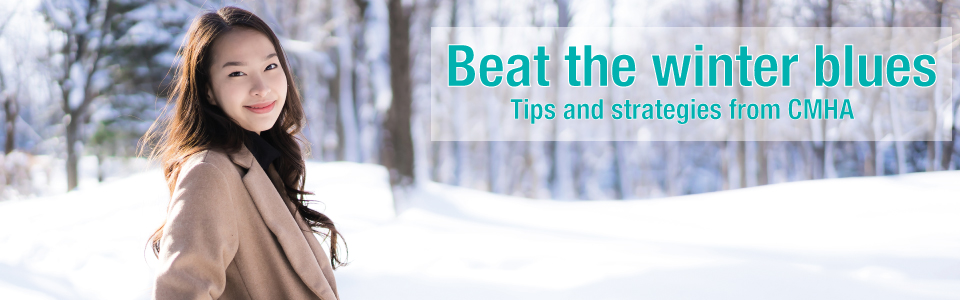 CMHA Thunder Bay offers tips to help with the winter blues