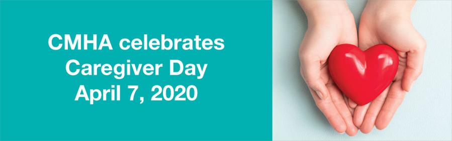 CMHA celebrates Caregiver Day 2020