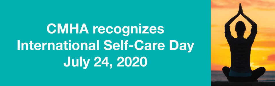 CMHA recognizes International Self-Care Day 2020